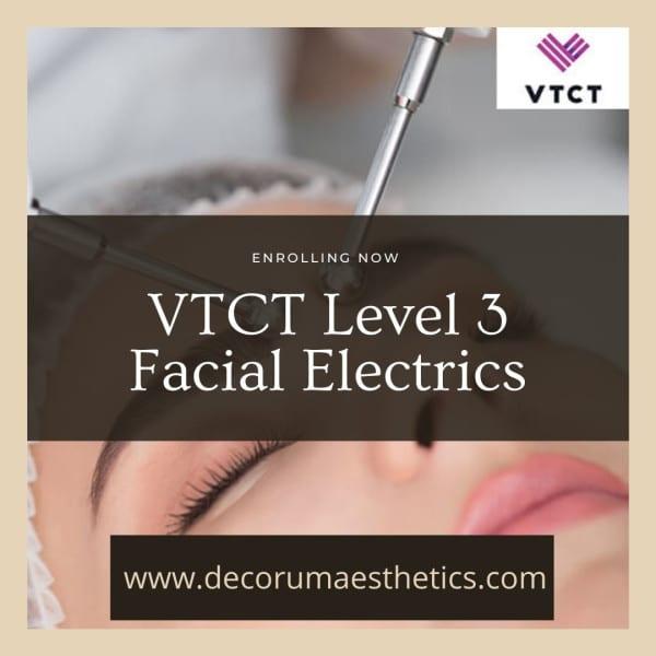 VTCT Level 3 Facial Electrics